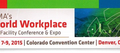 IFMA World Workplace is in Denver!